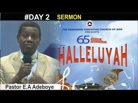 Pastor E.A Adeboye Sermon @ RCCG 2017 ANNUAL CONVENTION_ #Day 2