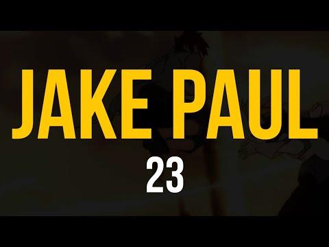 Jake Paul - 23 (Lyric Video)