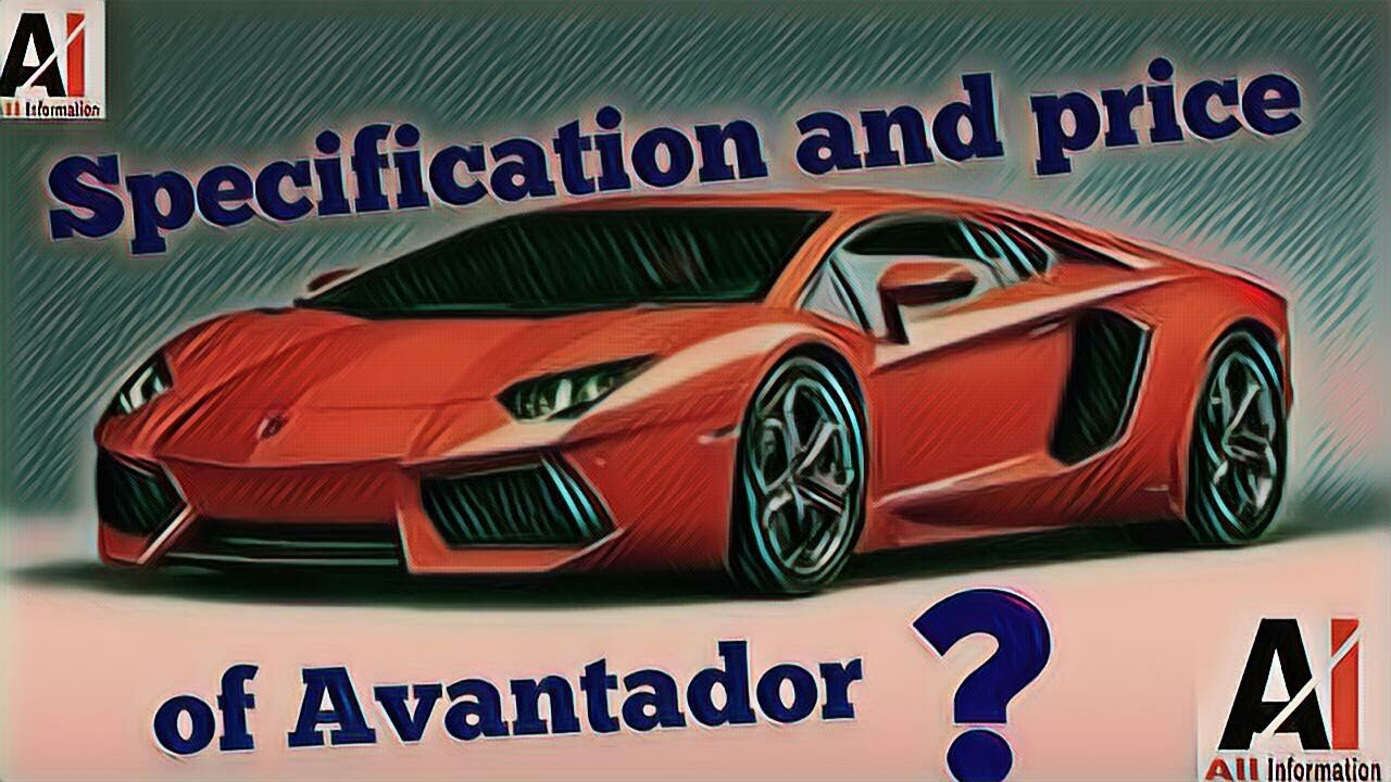 Hindi Lamborghini Aventador Specification Price And Top Speed Of
