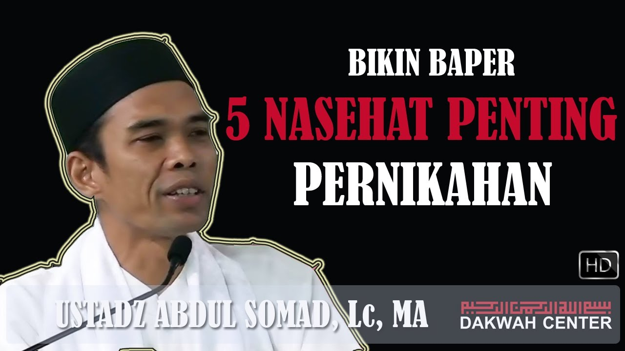 5 Nasehat Penting Pernikahan - Ustadz Abdul Somad, Lc, MA ...