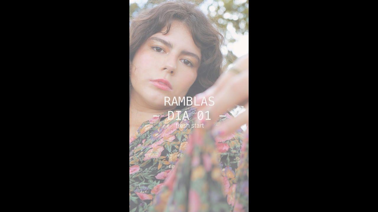 - RAMBLAS DIA 01 - fresh start -