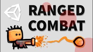 HOW TO MAKE A 2D RANGED COMBAT SYSTEM - UNITY TUTORIAL