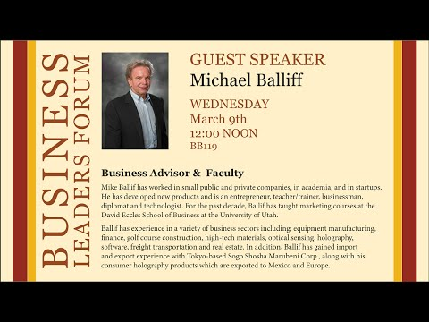 2016 Spring Business Lecture - Michael Ballif