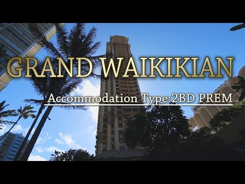 GRAND WAIKIKIAN, Oahu Hawaii