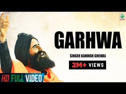 Kanwar Grewal  Garhwa  Official Full Song   Latest Punjabi Songs  Finetone Music