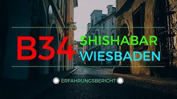 B34 Shisha Bar - Wiesbaden - Erfahrungsbericht