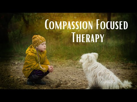 Compassion Focused Therapy Overview