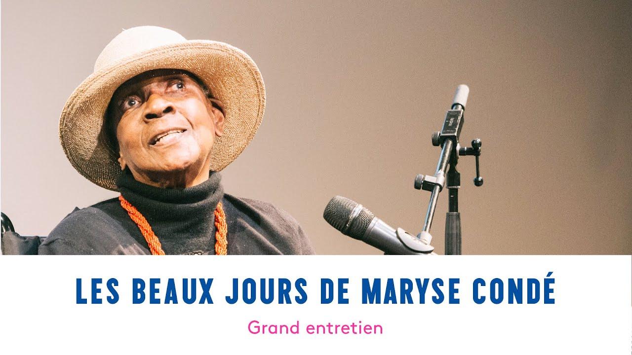 Les beaux jours de Maryse Condé