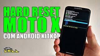 Hard Reset no Novo Moto X 2ª Geração (XT1097) com Android KitKat 4.4 #UTICell
