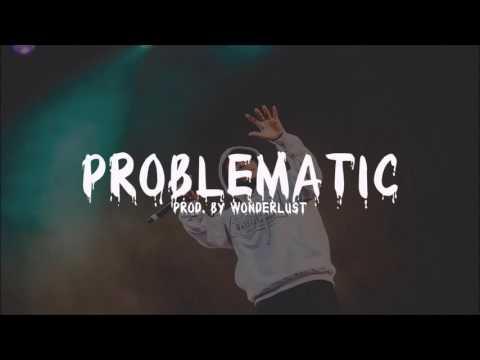 Kendrick Lamar Type Beat - Problematic (Prod. by Wonderlust)