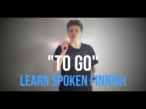 "Learn Finnish - most common spoken language phrases - ""to go"""