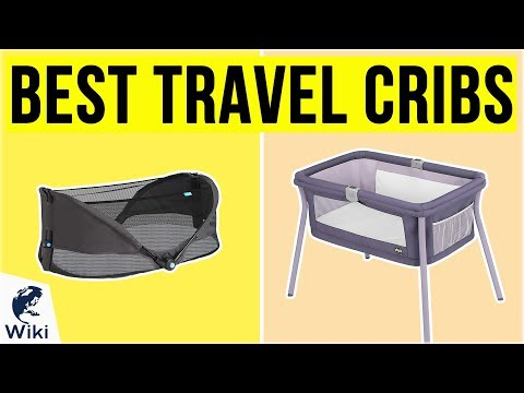 10 Best Travel Cribs 2020
