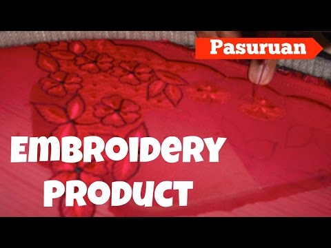 Pasuruan Embroidery Product, Pasuruan - East Java