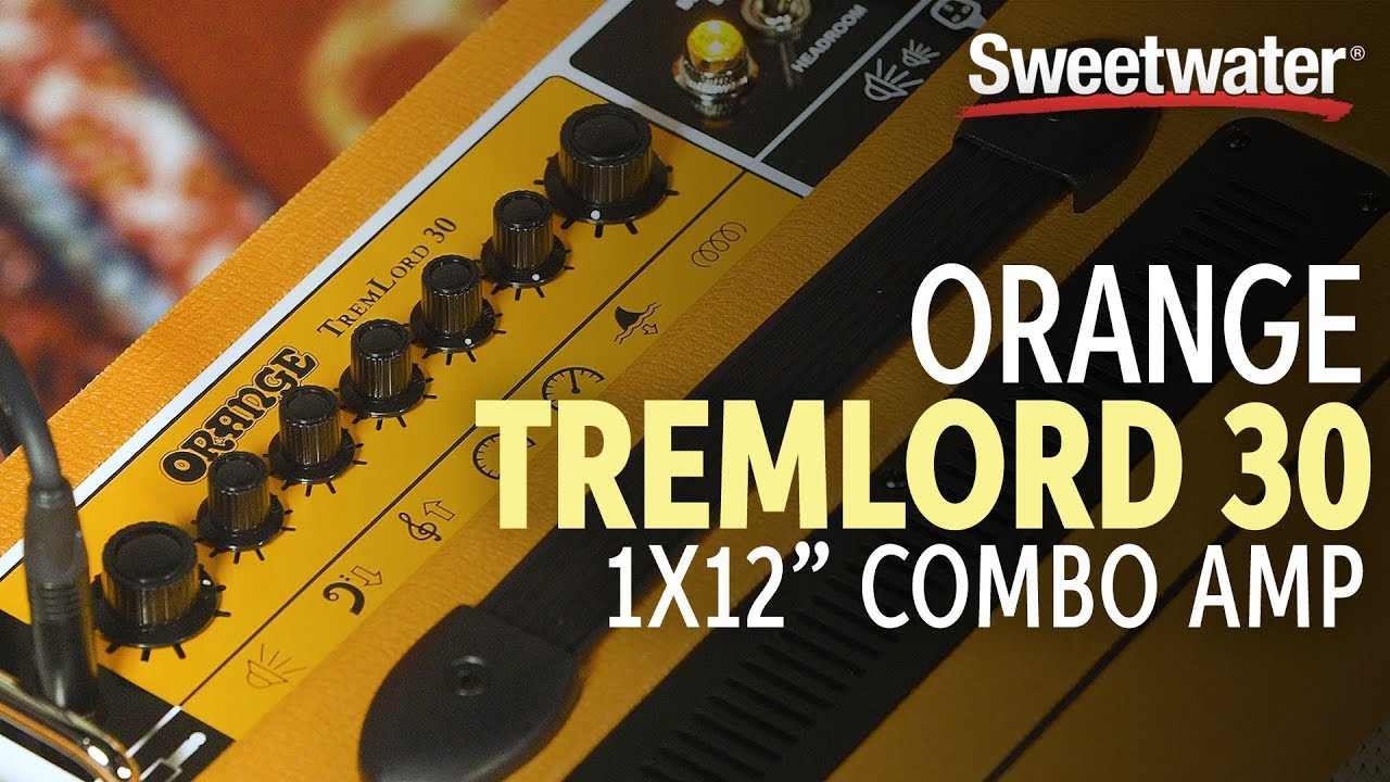 Review: Orange Tremlord 30 Combo | Guitarworld