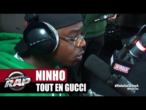 Youtube: Ninho«Tout en Gucci» #PlanèteRap