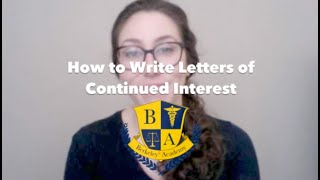 How to Write Letters of Continued Interest