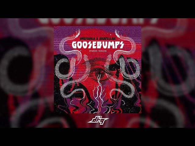 DrefQuila - goosebumps???? ft. Akapellah (Prod by @lidanza)