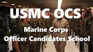 USMC OCS: Marine Corps Officer Candidates School