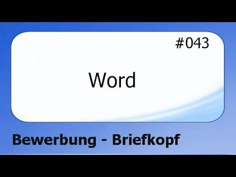 Word 2010 #043 Bewerbung - Briefkopf [Deutsch] - Youtube