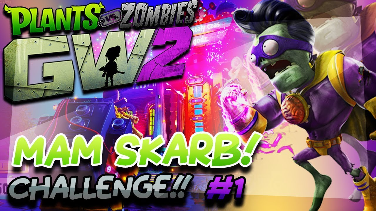 ZDOBYŁEM SKARB! – Plants vs Zombies Garden Warfare 2