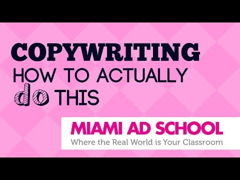 Copywriting How to Actually Do This | Miami Ad School Industry Heroes