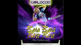 Alex Ferrari - Bara Bará Bere Beré (Carloccio Remix)