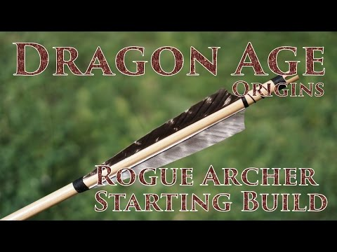 Looking Back - Dragon Age Origins - Episode 1 - Rogue Archer Starting Build