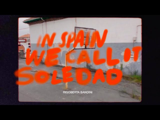 Rigoberta Bandini - IN SPAIN WE CALL IT SOLEDAD (videoclip)
