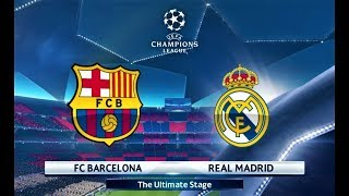 Barcelona vs Real Madrid | UEFA Champions League 2018 Final | PES 2018 Gameplay HD
