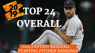 2019 Fantasy Baseball Rankings - Top 24 Overall Starting Pitchers ( SP )