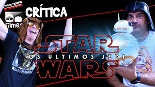 🎬 Star Wars - Os Últimos Jedi - Crítica Irmãos Piologo Filmes