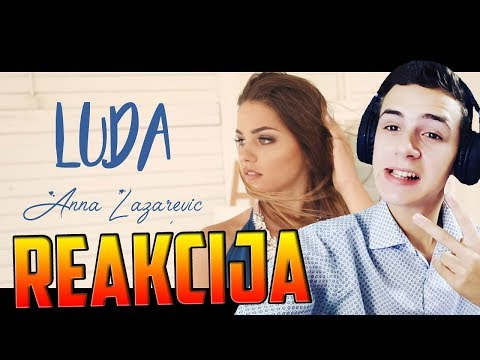 AN NA - L U D A (Official Music Video) *REAKCIJA*