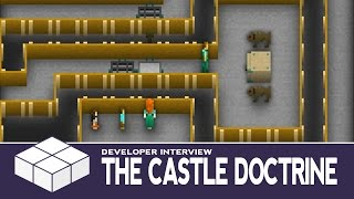 The Castle Doctrine - Gameplay & Developer Interview