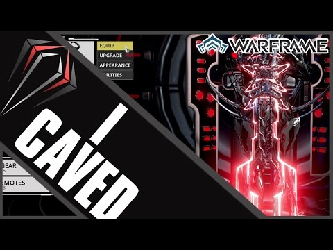Warframe: I CAVED