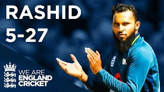 Rashid Takes Incredible 5-27 | England v Ireland - Bristol 2017