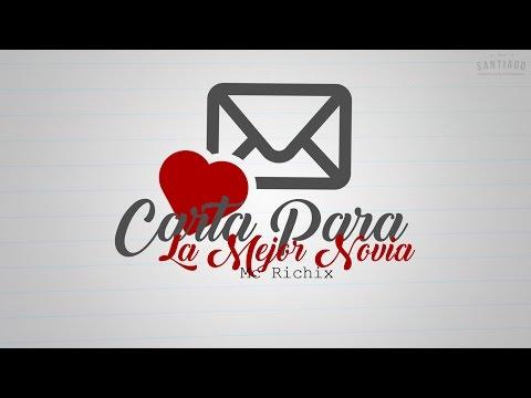 Carta para la mejor novia - [Rap Rom�ntico