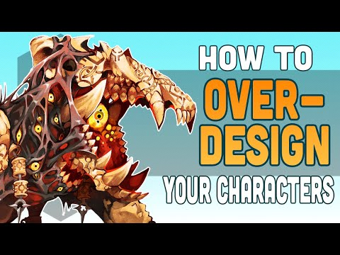 The Beauties of Over-Designing a Character (And how to do it RIGHT!)