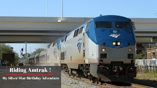 Riding Amtrak! My Birthday Silver Star Adventure!
