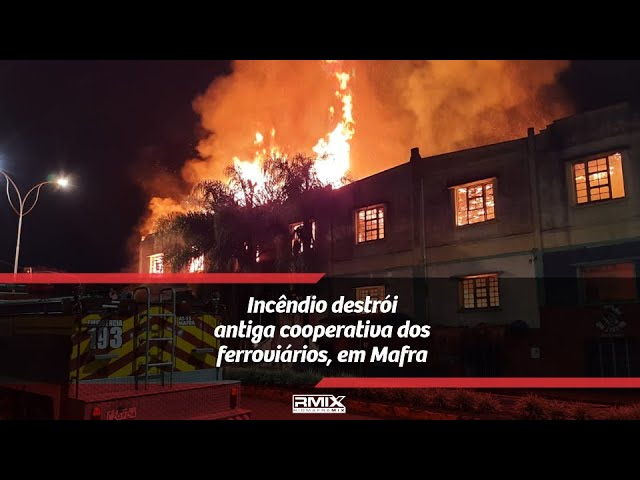 RMix No Ar: Incêndio destrói antiga cooperativa dos ferroviários, em Mafra