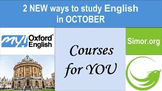 2 NEW ways to study English: Start in October 2017