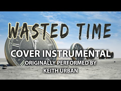 Wasted Time (Cover Instrumental) [In the...