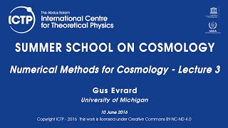 Gus Evrard: Numerical Methods for Cosmology - Lecture 3