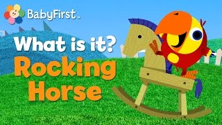 Babyfirsttv: Vocabularry: What Is It? Rocking Horse | Learn English Vocabulary