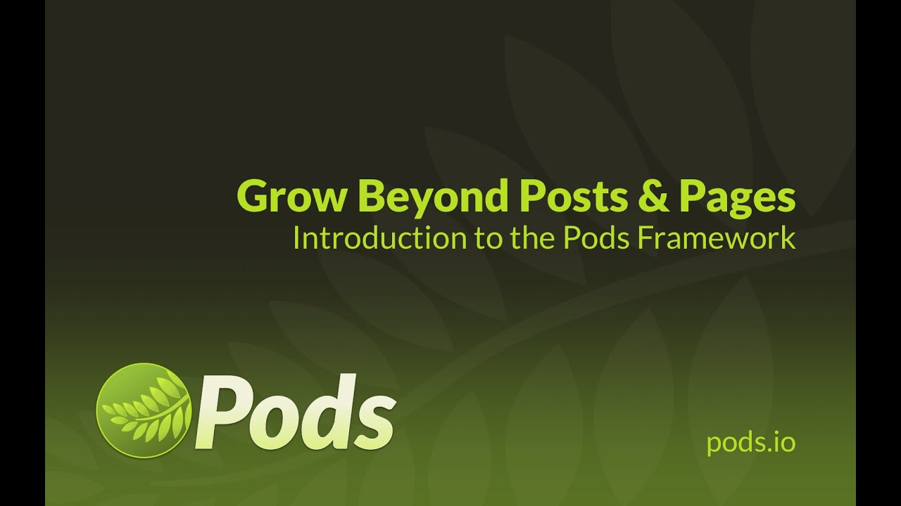 Pods Custom Content Types And Fields Wordpress Plugin