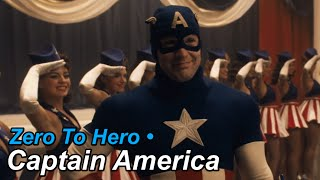 Captain America • Zero To Hero