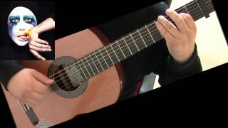 Lady Gaga - Applause - Classical Guitar