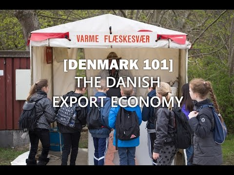Denmark 101 - The Danish Export Economy - Ep. 51