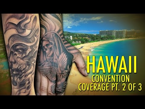 Rockstar Energy Inked Up Tour Tattoo Convention Coverage Hawaii part 2 of 3