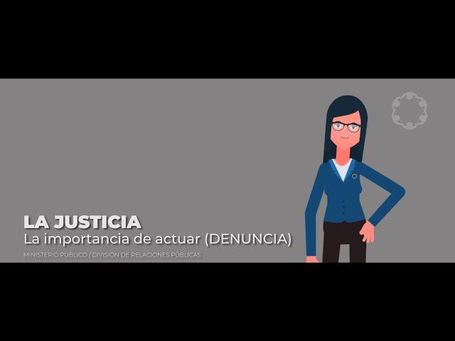 MP La Justicia / La importancia de Actuar