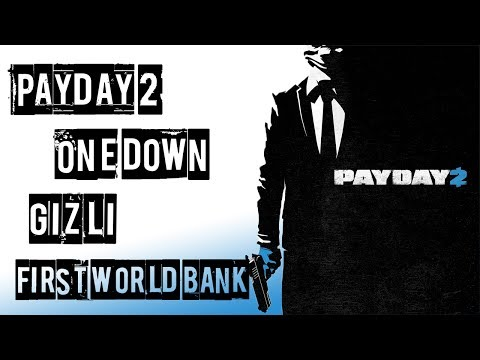 Payday 2 #4 / First World Bank One Down